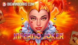 Inferno Joker (Play'n GO) Slot Review
