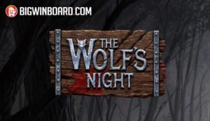 The Wolf's Night (NetEnt) Slot Review