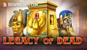 Legacy of Dead (Play'n GO) Slot Review