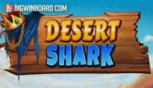 Desert Shark (Fantasma Games) Slot Review