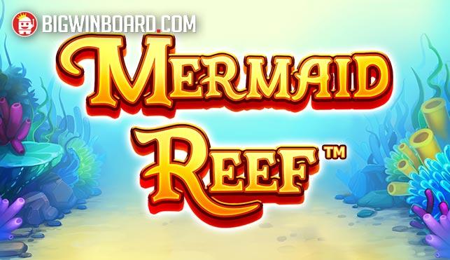 mermaid reef slot