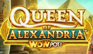 queen of alexandria wowpot slot