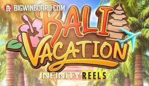 bali vacation infinity reels slot