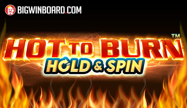 hot to burn slot